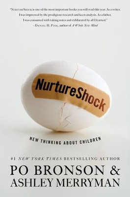 NurtureShock: New Thinking About Children - eBook  -     By: Po Bronson, Ashley Merryman