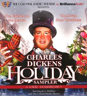 A Charles Dickens Holiday Sampler: A Radio Dramatization on CD  -     By: Charles Dickens
