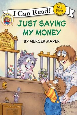 Mercer Mayer's Little Critter: Just Saving My Money  -     By: Mercer Mayer