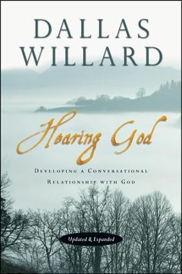 Hearing God: Developing a Conversational Relationship with God  -     By: Dallas Willard