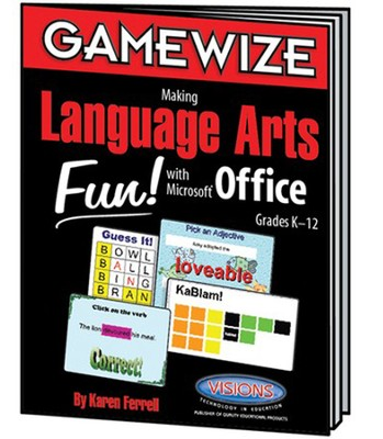 Game Wize: Language Arts Fun With Microsoft Office   -