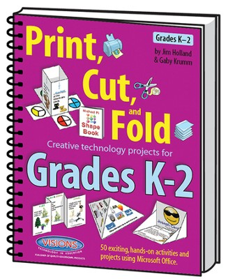 Print Cut & Fold Grades K-2   -     By: Jim Holland, Gaby Krumm