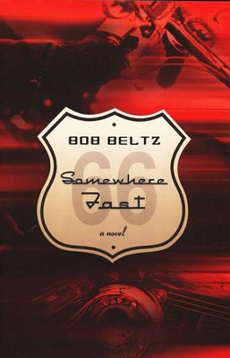 Somewhere Fast  -     By: Bob Beltz