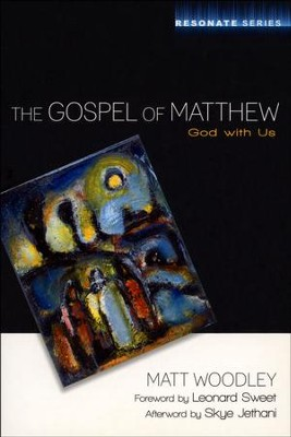 The Gospel of Matthew  -     By: Matt Woodley