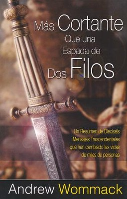 M&#225s Cortante Q&#250e una Espada de Dos Filos, Sharper Than a Two Edged Sword  -     By: Andrew Wommack
