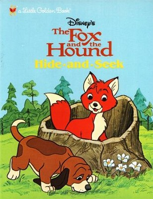 The Fox and the Hound: Hide and Seek  -     By: Golden Books     Illustrated By: Disney Storybook Artists