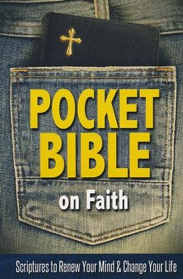 Pocket Bible on Faith: Scriptures to Renew Your Mind and Change Your Life  -     By: Harrison