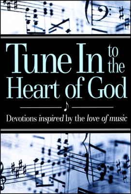 Tune In to The Heart of God Book  -
