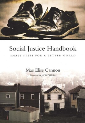 Social Justice Handbook: Small Steps for a Better World  -     By: Mae Elise Cannon