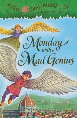 Magic Tree House #38: Monday with a Mad Genius  -     By: Mary Pope Osborne     Illustrated By: Sal Murdocca