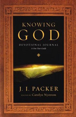Knowing God Devotional Journal: 365 Daily Readings  -     By: J.I. Packer, Carolyn Nystrom