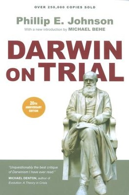 Darwin on Trial  -     By: Phillip E. Johnson