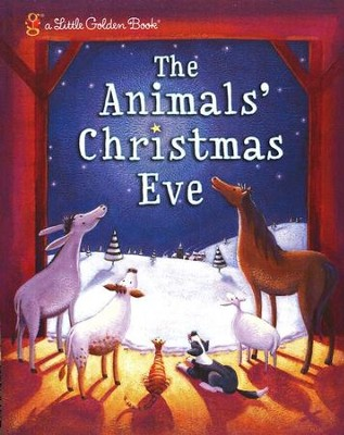 The Animals' Christmas Eve  -     By: Gale Wiersum