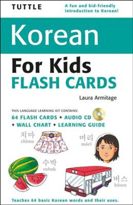 Tuttle Korean for Kids Flash Cards Kit  -     By: Laura Armitage