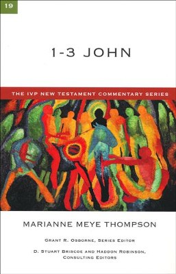 1-3 John: IVP New Testament Commentary [IVPNTC]   -     By: Marianne Meye Thompson
