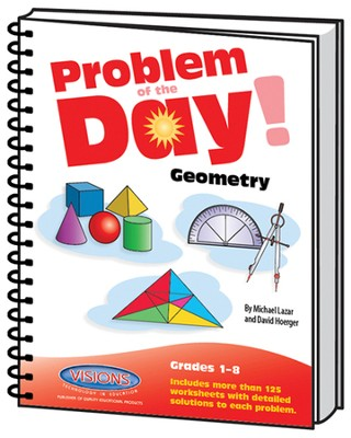 Problem of the Day Geometry   -     By: Mike Lazar, Dave Hoerger