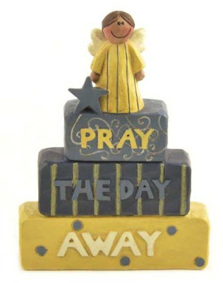 Pray the Day Away Figurine  -