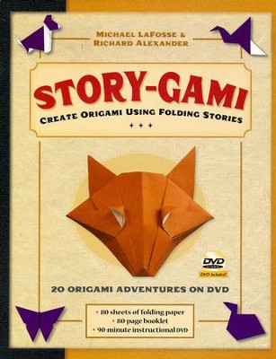 Story-gami Kit: Creating Origami Art Using Folding Stories  -     By: Michael G. LaFosse, Richard L. Alexander
