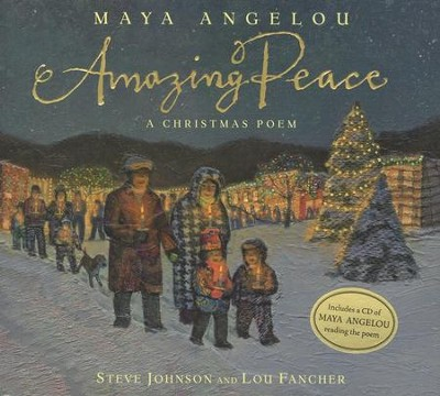 Amazing Peace: A Christmas Poem  -     By: Maya Angelou