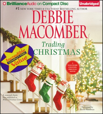 Trading Christmas Unabridged Audiobook on CD  -     By: Debbie Macomber, Renee Raudman