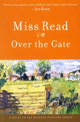 Over the Gate  -     By: Miss Read