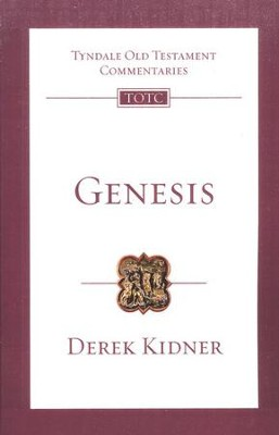 Genesis: Tyndale Old Testament Commentary [TOTC]   -     By: Derek Kidner