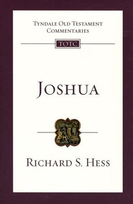 Joshua: Tyndale Old Testament Commentary [TOTC]  -     By: Richard S. Hess