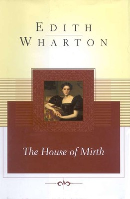 The House of Mirth  -     By: Edith Wharton