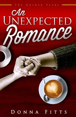 An Unexpected Romance  -     By: Donna Fitts