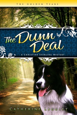 #2: The Dunn Deal  -     By: Catherine Leggitt