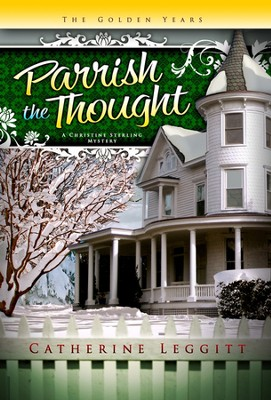 #3: Parrish the Thought  -     By: Catherine Leggitt
