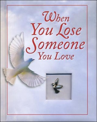 When You Lose Someone You Love  -