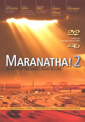 Maranatha! 2: In Light of The Lord's Soon Return  -     By: Chuck Smith, Tim LaHaye, Joel C. Rosenberg
