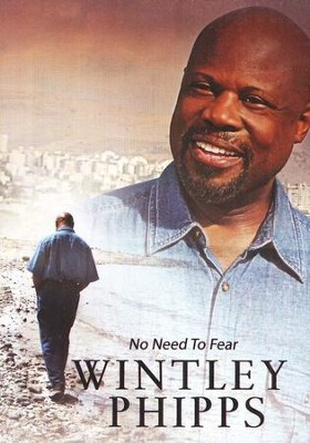 No Need To Fear DVD   -     By: Wintley Phipps