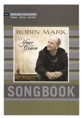 Year of Grace Songbook   -     By: Robin Mark