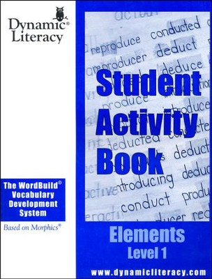 The WordBuild &#174 Vocabulary Development System Elements Level 1 Student Activity Book  -