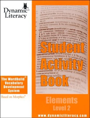 The WordBuild &#174 Vocabulary Development System Elements Level 2 Student Activity Book  -