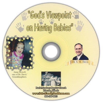 God's Viewpoint On Having Babies Audio CD  -     By: Dr. S.M. Davis