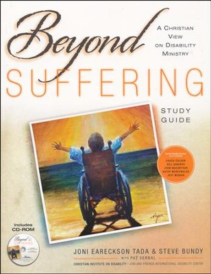 Beyond Suffering Study Guide With CD-ROM: A Christian View on Disability Ministry  -     By: Joni Eareckson Tada