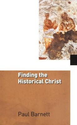 Finding the Historical Christ: After Jesus (Volume 3)   -     By: Paul Barnett