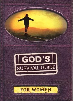 God's Survival Guide for Women: A Handbook for Crisis Times in Your Life  -     By: Connie Wetzell, Criswell Freeman