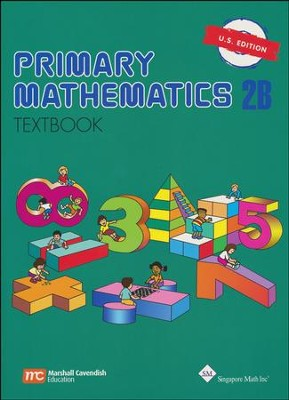 Singapore Math: Primary Math Textbook 2B US Edition   -
