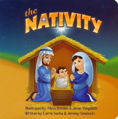 The Nativity   -     By: Carrie Socha     Illustrated By: Jeremy Sniatecki