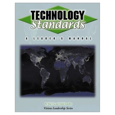 Technology Standards   -     By: Skip Via, Mark Standley
