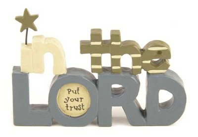 In The Lord Put Your Trust Figurine  -