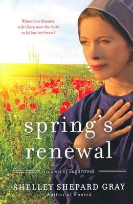 Spring's Renewal, Seasons of Sugarcreek Series #2   -     By: Shelley Shepard Gray