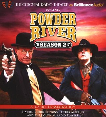 Powder River - Season Two: A Radio Dramatization  -     Narrated By: Derek Aalerud, The Colonial Radio Players     By: Jerry Robbins
