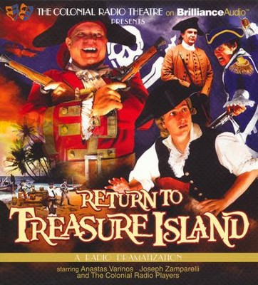 Return to Treasure Island - A Radio Dramatization  -     By: Gareth Tilley, Anastas Varinos, Joseph Zamparelli