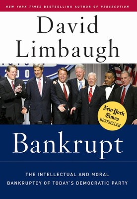 Bankrupt  -     By: David Limbaugh