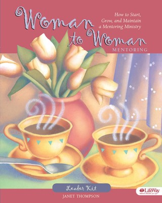 Woman to Woman Mentoring: How to Start, Grow, and Maintain a Mentoring Ministry, DVD Leader Kit  -     By: Janet Thompson